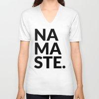 namaste V-neck T-shirts featuring namaste by Amanda Nicole