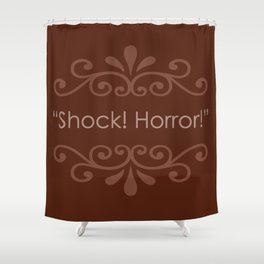 Shock! Horror! Shower Curtain