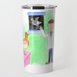 A Chicken Surprise at the Vet! Travel Mug