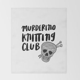 Murderino knitting club Throw Blanket
