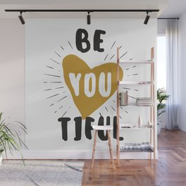 Be you tilful - be yourself and beautiful funny humor phrarses typography illustration Wall Mural