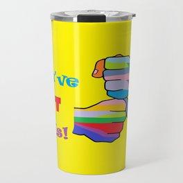 You've Got This Travel Mug