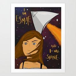 I am Esmae / A Spark of White Fire art Art Print