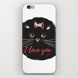 Cute kitty. I love you iPhone Skin