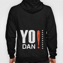 Yo Dan! Surf Hoody