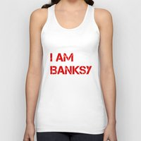 banksy Tank Tops featuring I am Banksy by PupKat