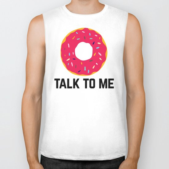 Donut Talk To Me Funny Quote Biker Tank