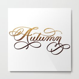 Autumn Hand Lettered Red and Orange Glitter Metal Print