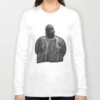 biggie Long Sleeve T-shirts featuring biggie by irdion