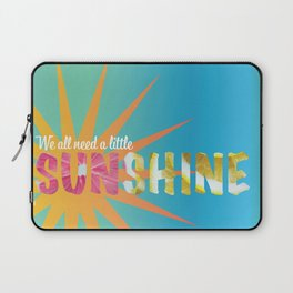 A Little Sunshine Laptop Sleeve