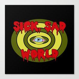 Sick Sad World Canvas Print