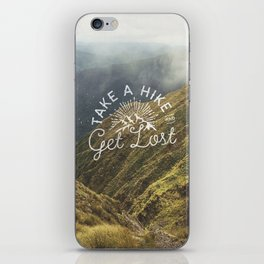 TAKE A HIKE and get lost iPhone Skin