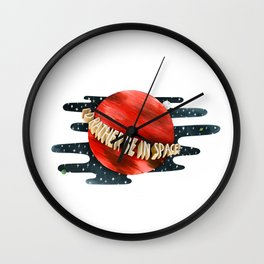 I'd Rather Be in Space! Wall Clock