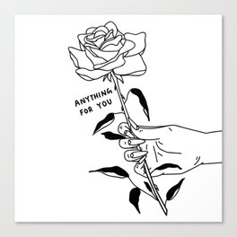 Anything For You Canvas Print