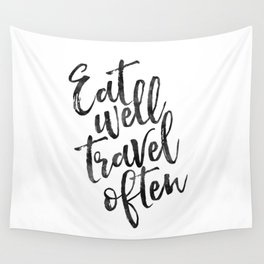 MOTIVATIONAL POSTER,Eat Well Travel Often,Travel Gifts,Inspirational Quote,Kitchen Decor,Quote Print Wall Tapestry