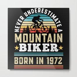 Mountain Biker born 1972 50th Birthday Gift MTB Metal Print