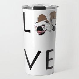 Love. English Bulldogs Travel Mug
