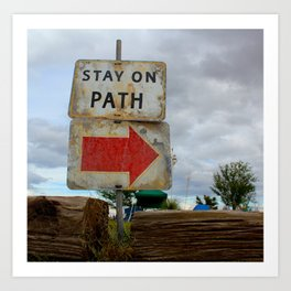 Stay On Path Art Print