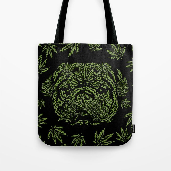 Marijuana of Pug Tote Bag