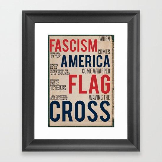 Fascism Framed Art Print