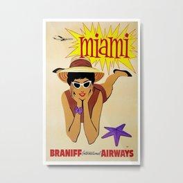 Vintage Travel Poster - Miami, Braniff International Airways - Vintage Miami Travel Poster Metal Print