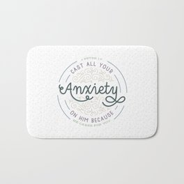 """Cast All Your Anxiety on Him"" Bible Verse Print Bath Mat"