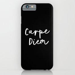 Carpe Diem black-white contemporary minimalist typography poster home wall decor bedroom canvas iPhone Case