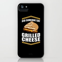 Did Someone Say Grilled Cheese Sloths iPhone Case