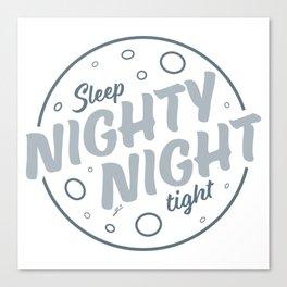 Nighty Night - Light Canvas Print
