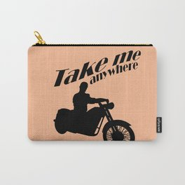 Take me anywhere Carry-All Pouch