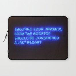 SHOUTING YOUR DEMANDS Laptop Sleeve