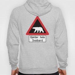 Beware of Polar Bears Sign - Svalbard Norway - Gjelder hele Svalbard Hoody