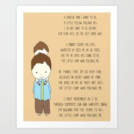 The Little Chap Who Follows Me! Art Print
