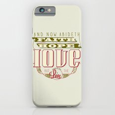 The Greatest of These Is Love (Color Variant)  iPhone 6s Slim Case