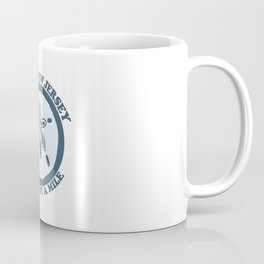 Avalon - Cooler by a mile. Coffee Mug