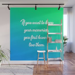 Keep Your Memories Wall Mural
