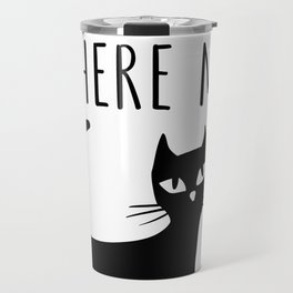 Home is Where my Cat is Travel Mug