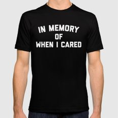 Memory When Cared Funny Quote MEDIUM Black Mens Fitted Tee
