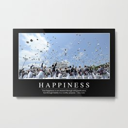 Happiness: Inspirational Quote and Motivational Poster Metal Print