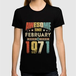 Awesome Since February 1971 T-Shirt T-shirt