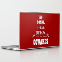 the big lebowski Laptop & iPad Skins featuring Cowards (Big Lebowski) by thebuccanear