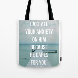 Cast All Your Anxiety On Him, Because He Cares For You - 1 Peter 5:7 - Bible Quote - Inspirational Q Tote Bag