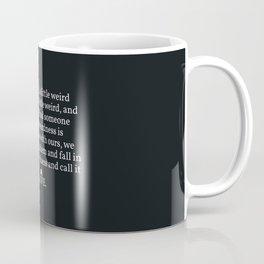 006 - OWLY quote Coffee Mug