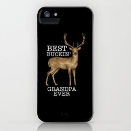 Deer Hunting - Bucking Grandpa iPhone Case