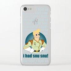 I had Snu Snu! Clear iPhone Case