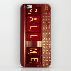 Call Me, Call Me Any Anytime iPhone Skin