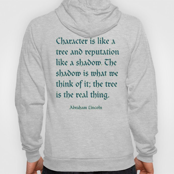 Tree of Character VINTAGE BLUE / Deep thoughts by Abe Lincoln Hoody