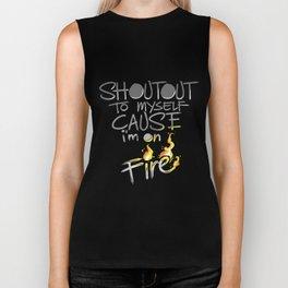 Shoutout To Myself Cause I'm Lit Biker Tank