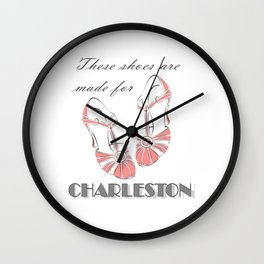 These Shoes Are Made for Charleston Wall Clock