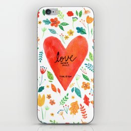 Love never fails iPhone Skin